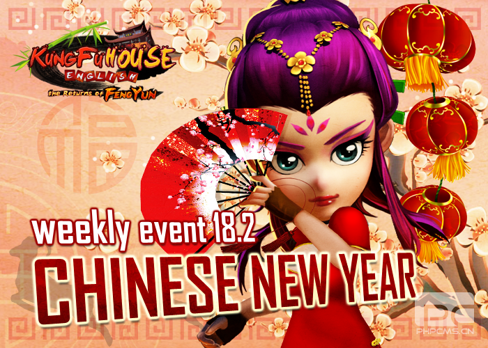 Happy Chinese New Year Weekly Event 18/2
